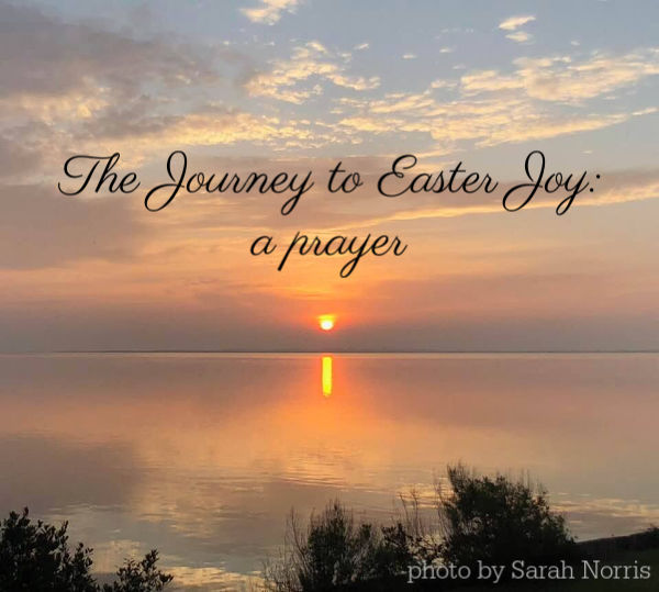 Easter joy--a prayer